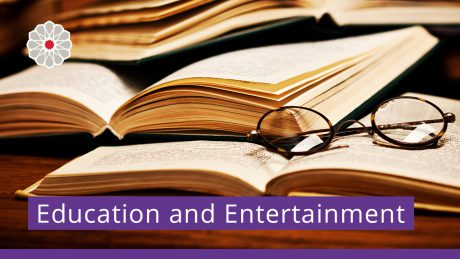Education and Entertainment
