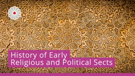 History of Early Religious and Political Sects
