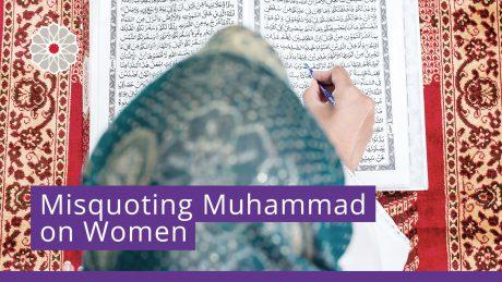 Misquoting Muhammad on Women