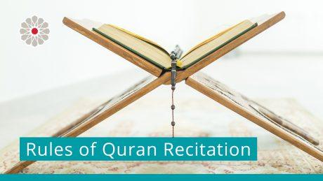 Rules of Quran Recitation